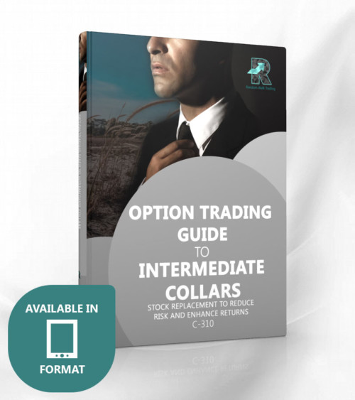 Option Trading Guide to Intermediate Collars